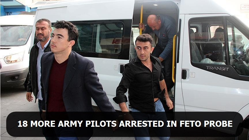18 more army pilots arrested in FETO probe