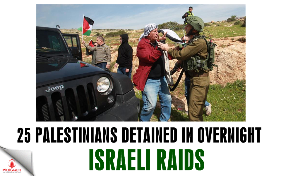 25 Palestinians detained in overnight Israeli raids