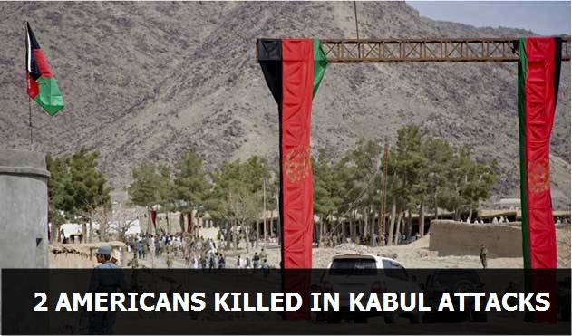2 Americans killed in Kabul attack