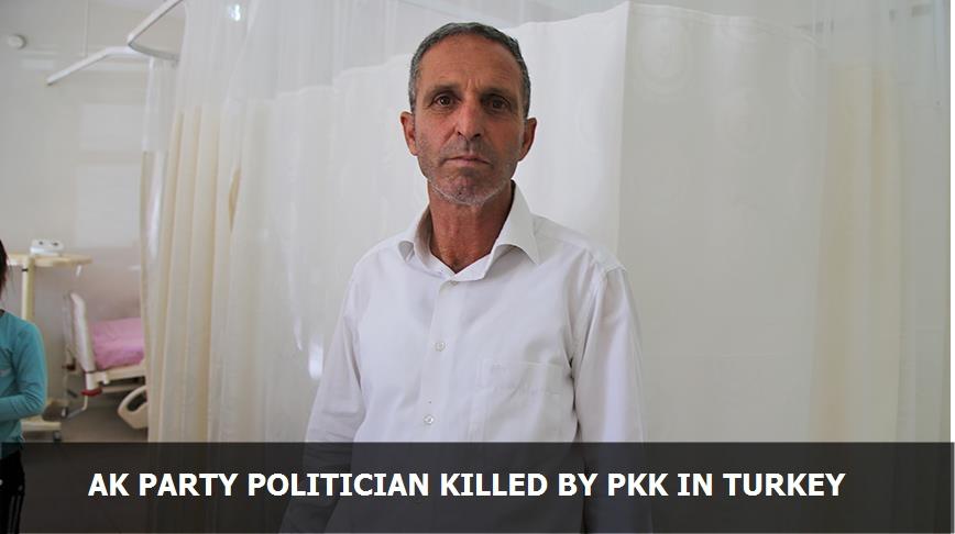 AK Party politician killed by PKK in Turkey