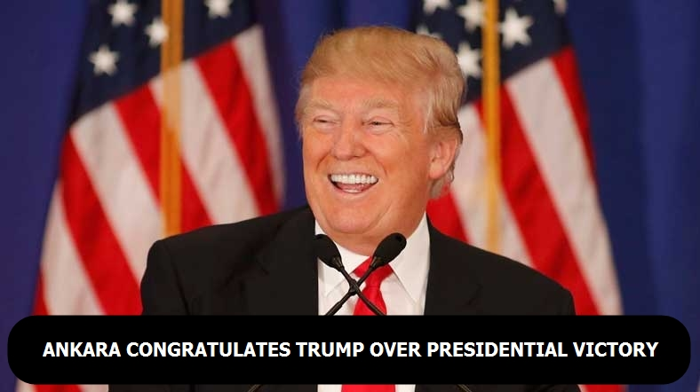 Ankara congratulates Trump over presidential victory