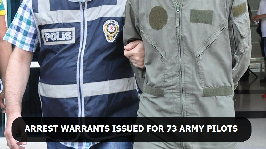 Arrest warrants issued for 73 army pilots