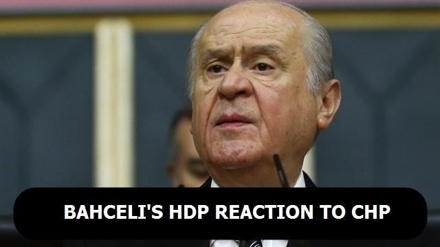 Bahceli`s HDP reaction to CHP
