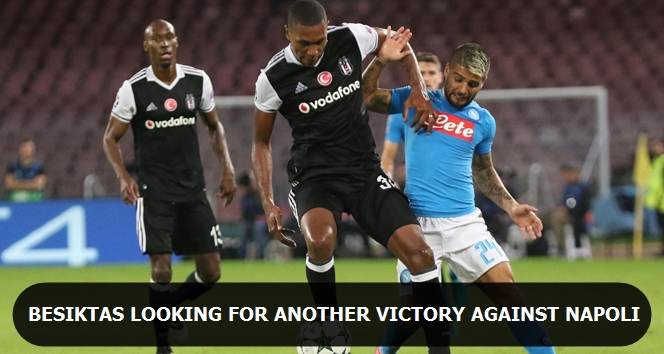 Beşiktaş looking for another victory against Napoli