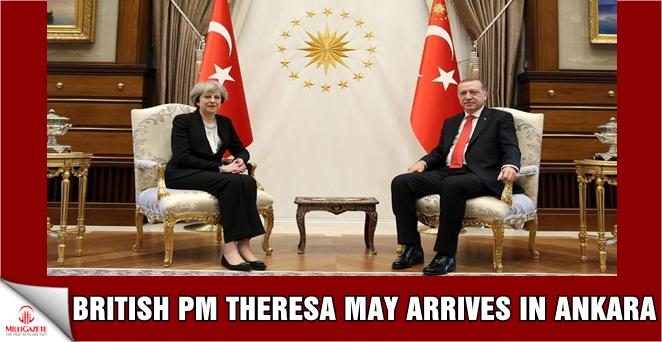 British PM Theresa May arrives in Ankara