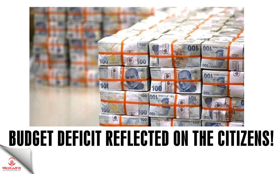 Budget deficit reflected on the citizens!