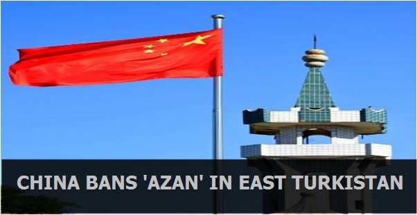 China bans the Azan in East Turkistan