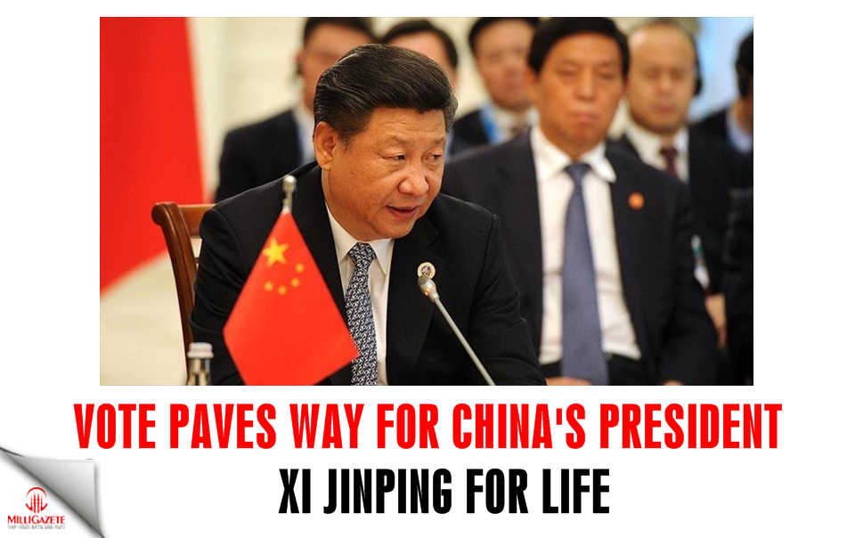 China: Vote paves way for President Xi for life