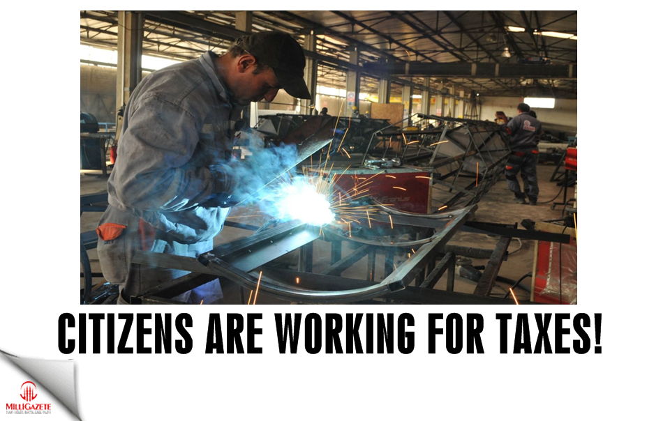 Citizens are working for taxes!