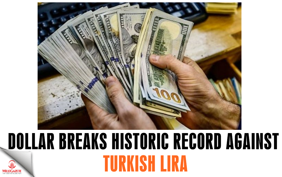 Dollar breaks historic record against Turkish lira