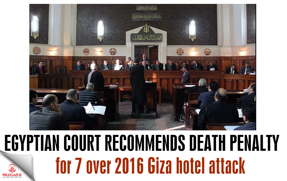 Egyptian court recommends death penalty for 7 over 2016 Giza hotel attack