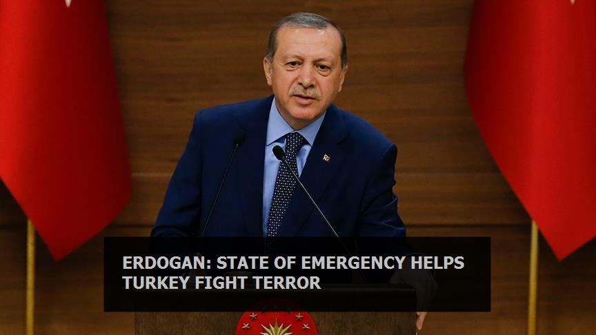 Erdogan: State of emergency helps Turkey fight terror