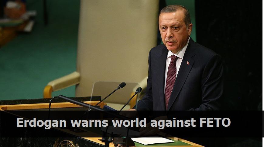 Erdogan warns world against FETO