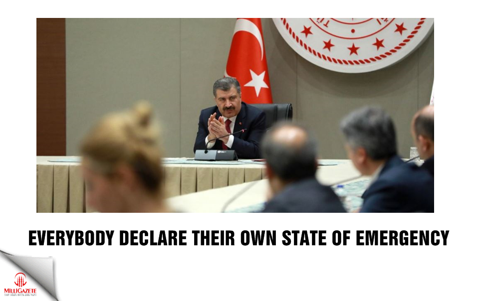 Everybody declare their own state of emergency
