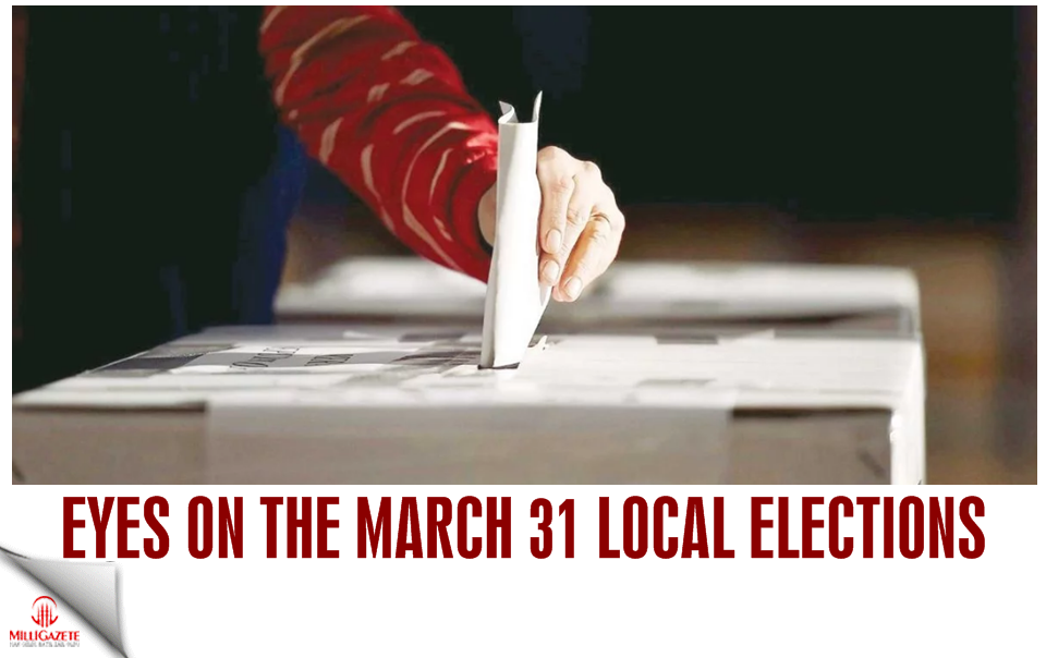 Eyes on the March 31 local elections