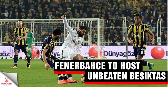 Fenerbahce to host unbeaten Besiktas