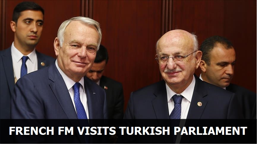 French FM visits Turkish parliament