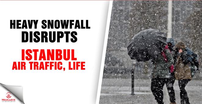 Heavy snowfall disrupts Istanbul air traffic, life
