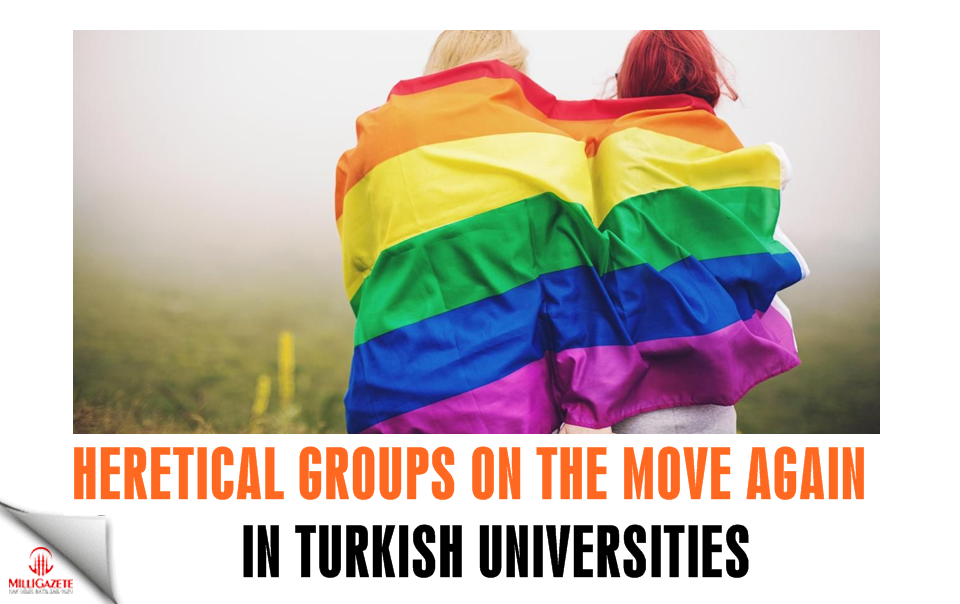 Heretical groups on the move again in Universities