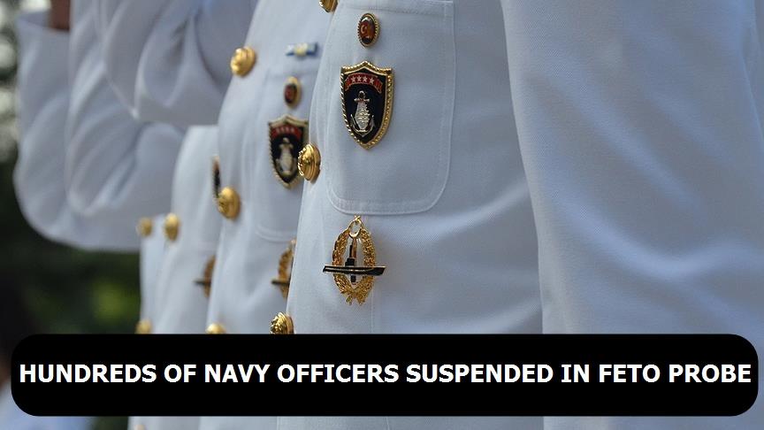 Hundreds of navy officers suspended in FETO probe