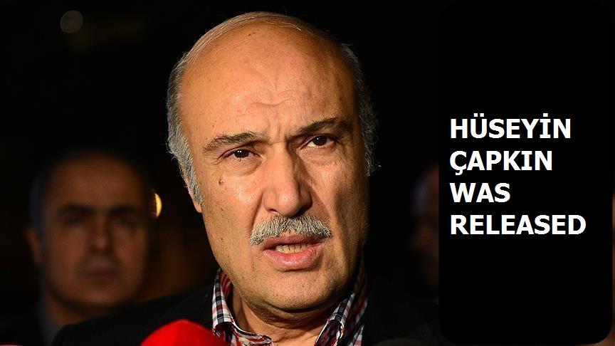 Hüseyin Çapkın was released
