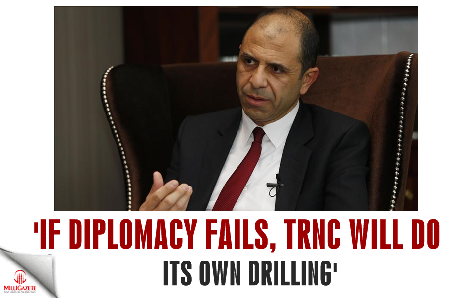 'If diplomacy fails, TRNC will do its own drilling'