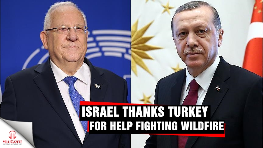 Israel thanks Turkey for help fighting wildfires