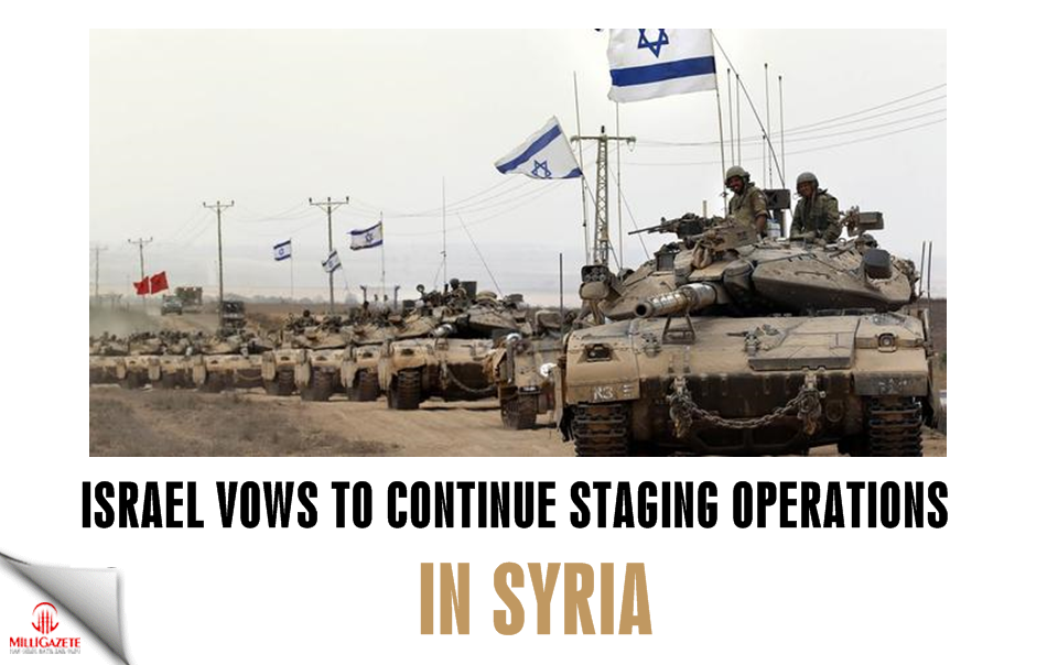 Israel vows to continue staging operations in Syria