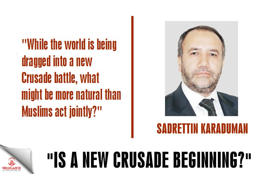 Karaduman: Is a new crusade beginning?