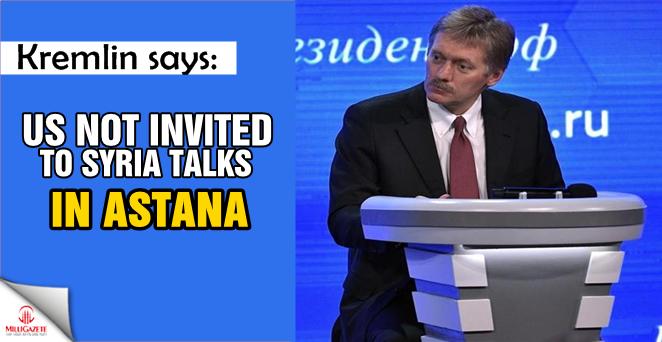 Kremlin says US not invited to Syria talks in Astana
