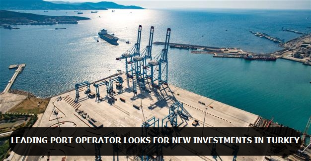 Leading port operator looks for new investments in Turkey
