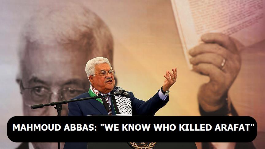 Mahmoud Abbas: 'We know who killed Arafat`