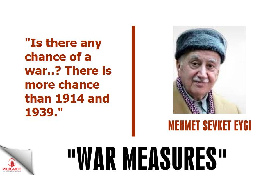 Mehmet Sevket Eygi: 'War measures'