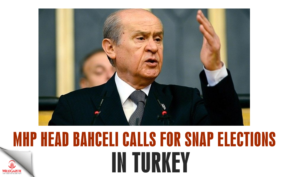 MHP head calls for snap elections in Turkey
