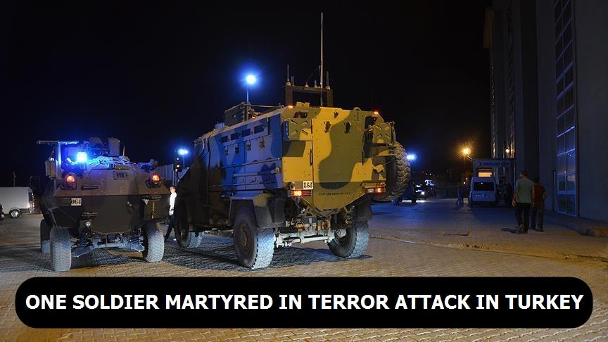 One soldier martyred in terror attack in Turkey