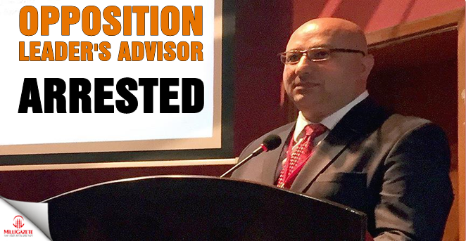 Opposition leader's advisor arrested