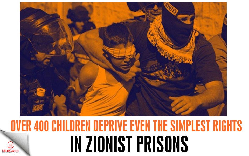 Over 400 children deprive even the simplest rights in zionist prisons