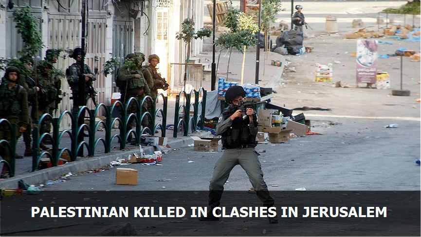 Palestinian killed in clashes in East Jerusalem