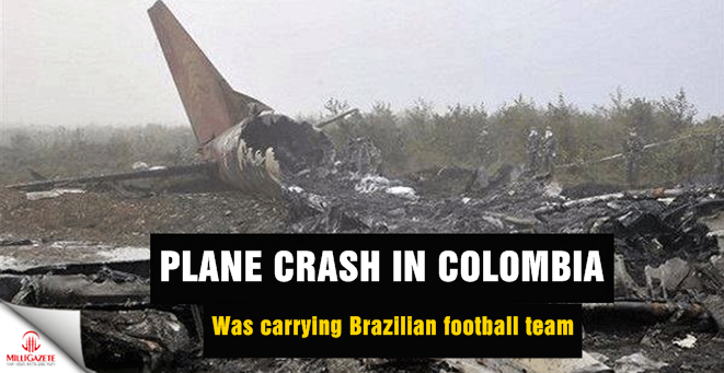 Plane crash in Colombia ; was carrying Brazilian football team