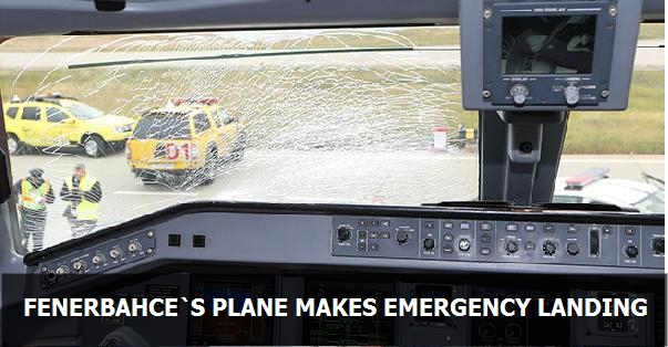 Plane with Fenerbahçe players onboard makes emergency landing
