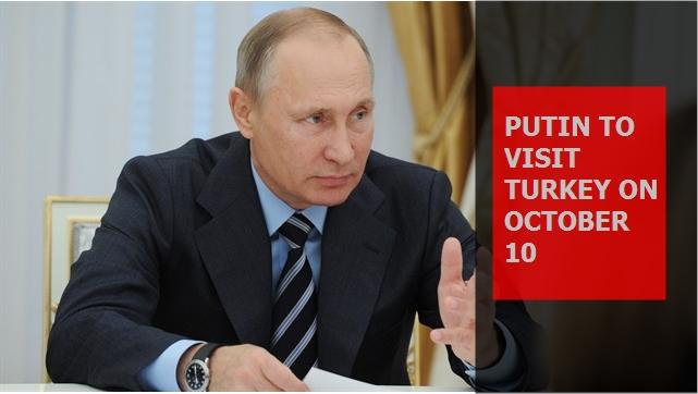 Putin to visit Turkey on October 10