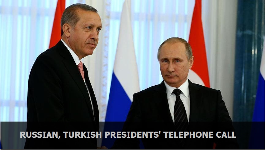 Russian, Turkish presidents' telephone call