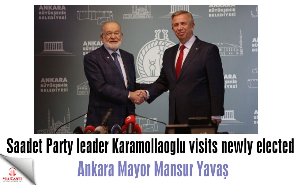 Saadet Party leader Karamollaoglu visits newly elected Ankara Mayor