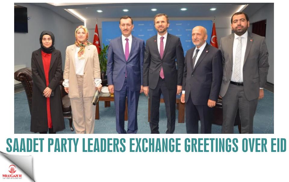Saadet Party leaders exchange greetings over Eid