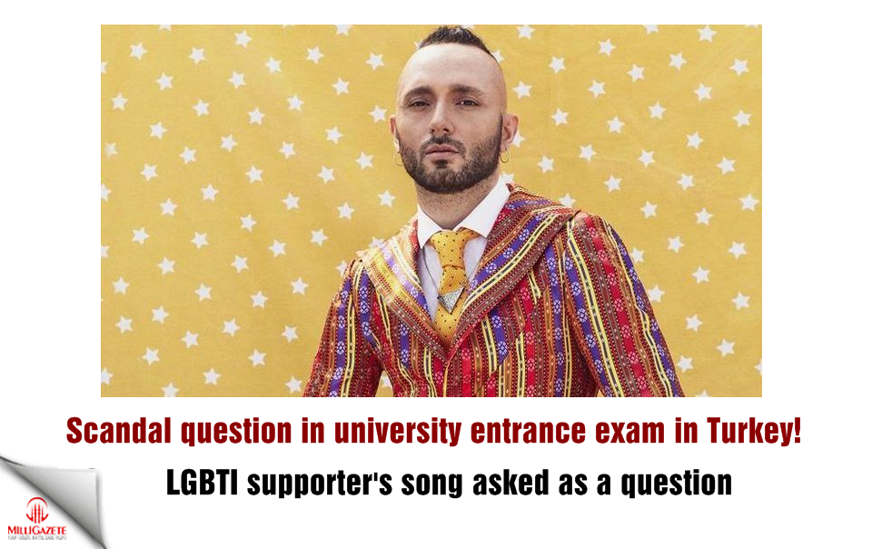 Scandal in university entrance exam! LGBTI supporter's song asked as a question