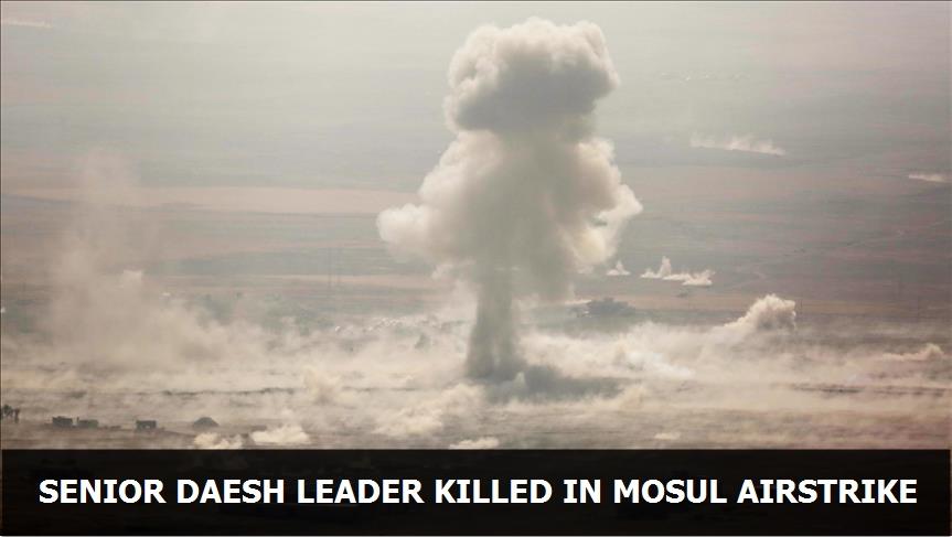 Senior Daesh leader killed in Mosul airstrike