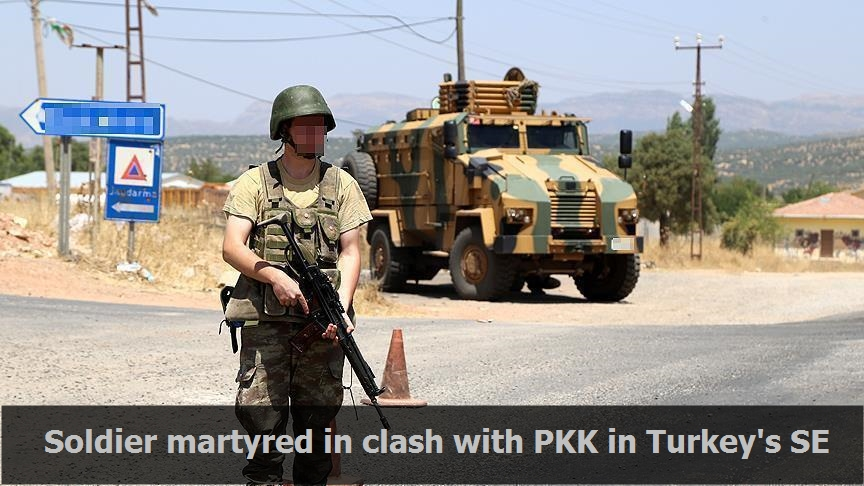 Soldier martyred in clash with PKK in Turkey's SE