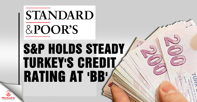 S&P holds steady Turkey's credit rating at