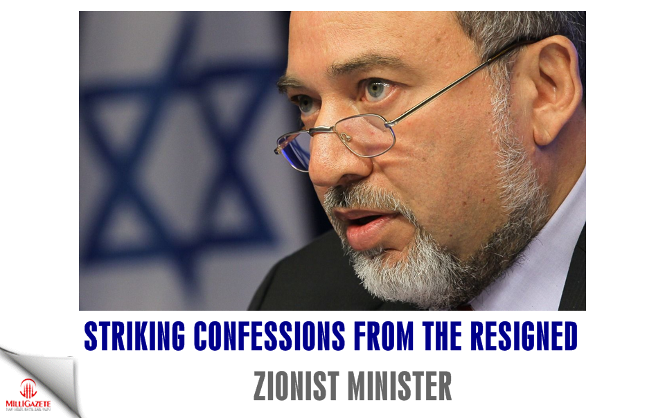 Striking confessions from the resigned Zionist minister