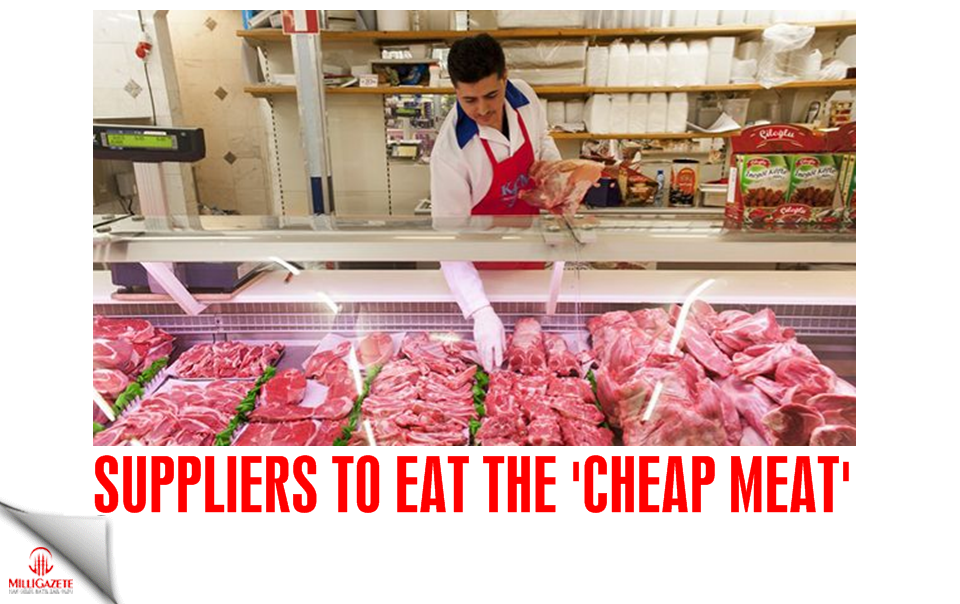 Suppliers to eat the 'Cheap Meat'